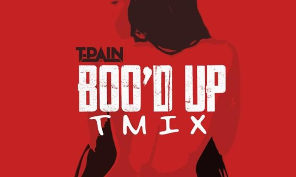 T-Pain Drops the Best Remix to Ella Mai's 'Boo'd Up'